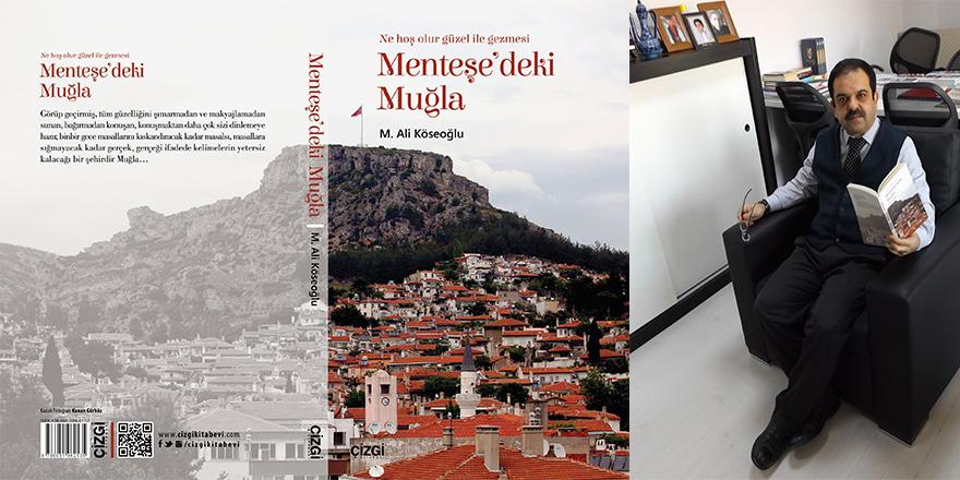 Mehmet Ali Köseoğlu: Menteşe'deki Muğla