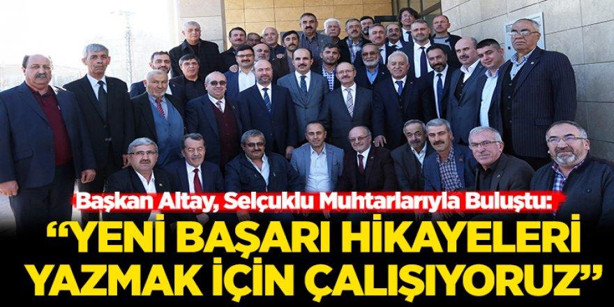 Başkan Altay, Selçuklu Muhtarlarıyla Buluştu
