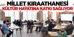 Millet Kıraathanesi Kültür Hayatına Katkı Sağlıyor